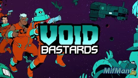 Void Bastards + DLC