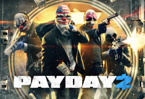 PayDay 2 + DLCs